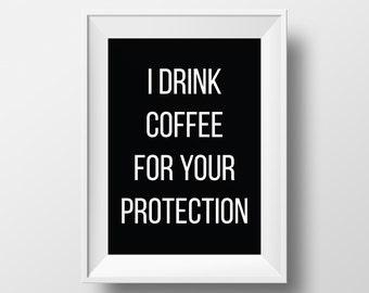 Coffee Printable - Coffee Quote Printable - Coffee Quote Wall Art