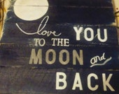 Love you to the moon and back 24x24 Sign MDCFAAP