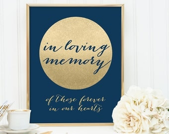In Loving Memory Sign DIY / Memorial Sign Navy and Gold Wedding Sign / Metallic Gold Sparkle Circle / Champagne Gold ▷ Instant Download JPEG