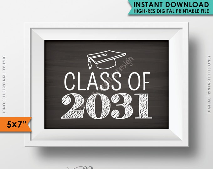 """Class of 2031 Sign, Grad Party High School 2031 Grad College Graduation Sign Chalkboard Sign, 5x7"""" Instant Download Digital Printable File"""