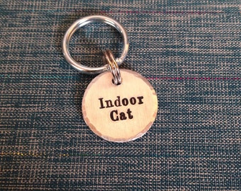 Small Pet Tag - Indoor Cat - 3/4 inch Custom Pet ID Tag - Handstamped - Dog ID Tag - Cat ID Tag - Name and Phone Number