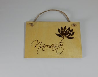Handcrafted wood burned plaque with Namaste.