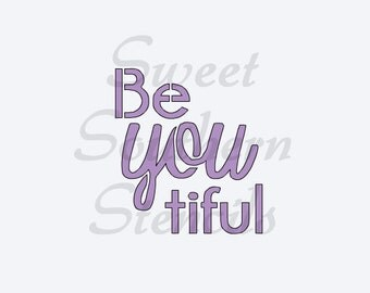 Be-You-tiful Stencil