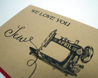 We Love You Sew Much, Personalized Sewing Machine Greeting Card, Free Shipping