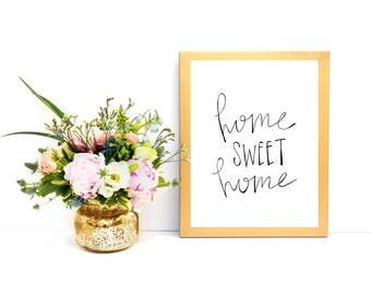 Home sweet home 8x10 print