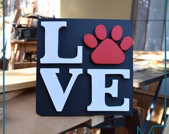 LOVE, Dog Paw, Wooden Art, Hand Crafted, Wood Signs