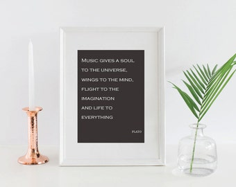 Music Quote / Plato Print / Music Gives A Soul To The Universe / Wisdom Print / Wisdom Printable / Music Room Art / Inspirational Quote