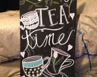 Its Always Tea Time - alice in wonderland chalkboard style painting on canvas