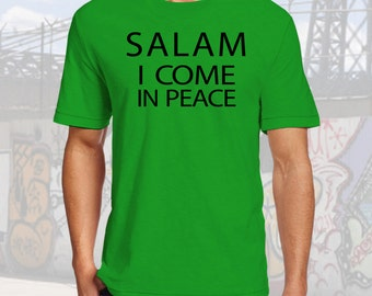 SALAM I Come In Peace T-shirt 100 Cotton New