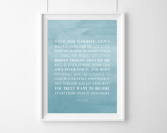 Steve Jobs Quote ,Your time is limited, don't waste it,Quote,Inspirational,Gift Idea,Typography Poster,Inspirational quote,Inspiring print.