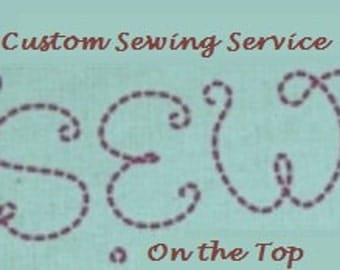 Custom Sewing
