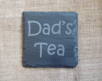 Dad's Tea Fun Slate Coaster, Father's Day Gift, Dad's Gift, Dad's Birthday Gift