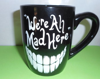 Chesire Cat Personalized Mug Were All Mad Here Alice in Wonderland Coffee Cup