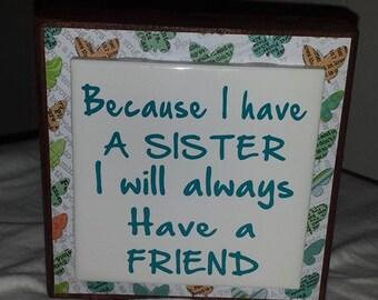 Sister always a Friend
