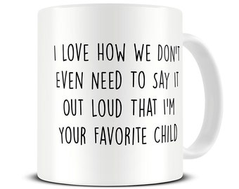 Funny Father's Day Gift - Favorite Child Mug - Gift for Dad - Fathers Day Present - Dad Mug - Favourite Child Mug - Funny Dad Gifts MG350F