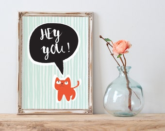 POSTER PDF PRINTABLE - Hey you! Size (21x 29,7cm)