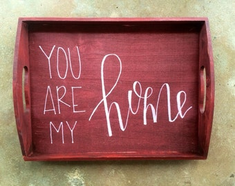 Red Tray : You are my home