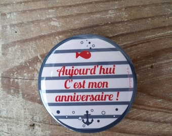 """Badge """"Today is my birthday"""""""