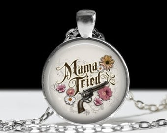 "Mama Tried Tattoo Flash Art Necklace. Rockabilly, old school, traditional, retro jewelry. 1"" Silver & Glass Pendant."