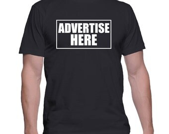 Advertise Here T-Shirt