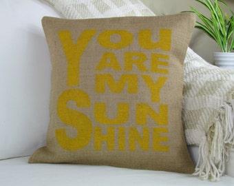 You Are My Sunshine Pillow, Nursery Pillow, Decorative Pillow, Throw Pillow