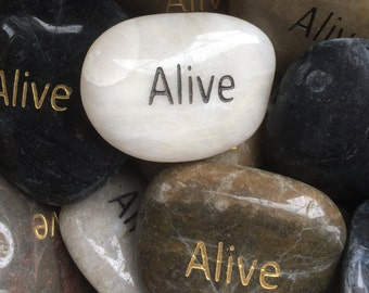 Engraved Stones / River Rocks with Inspirational Words - Gifts or Paper Weights - Alive