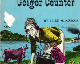 Miss Pickerell and the Geiger Counter by Ellen MacGregor, 1972, Scholastic Books