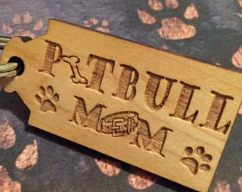 PITBULL MOM KEYCHAIN