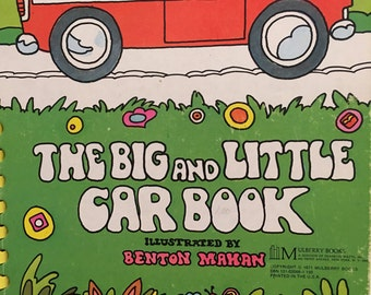 The Big and Little Car Book, Benton Mahan, Mulberry Books, 1971 , Out of Print Books