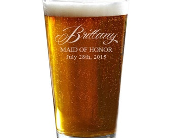 Bridesmaid Gift, Pint Glasses, Engraved Pint Glass, Custom Beer Glass, Pint Glasses for Bridesmaids