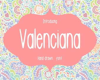 Valenciana font. A simple and fun handwritten font. Sans serif font.