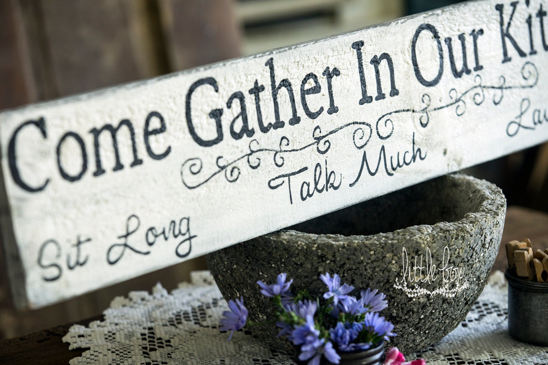 gather sign, farmhouse decor, come gather in our kitchen, kitchen