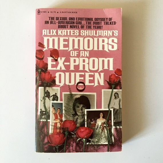 Memoirs of an Ex-Prom Queen, 1973.