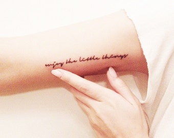 Enjoy The Little Things - Temporary Tattoos // Quote Series // Inspirational // Tumblr Style // Life Quotes