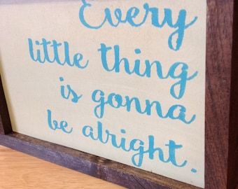 Every Little Thing Rustic Wood Mini Sign