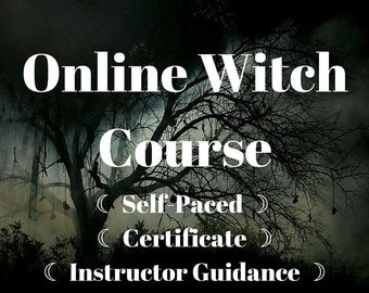 Online Witch Course ~ Self-Paced Course ~ Certificate Upon Completion