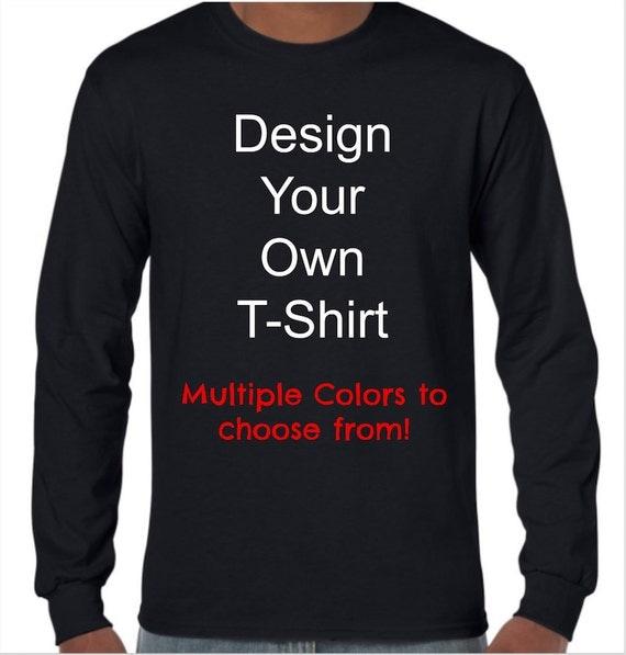 Design Your Own Long Sleeve T-shirt/Custom Long Sleeve T-shirt