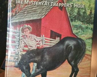 Vintage 1959 book Fury and The Mystery At Trappers Hole/Authorized TV Edition/By Troy Nesbit/Retro Western Kids Book/Cowboy Nursery Decor