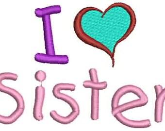 I Love Sister Embroidery Design