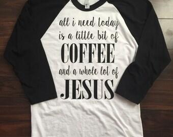Coffee and Jesus baseball tee, coca-cola and Jesus, whole lotta Jesus tee