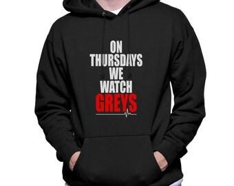 On Thursdays we watch Greys Greys Printed on Unisex Hoodie Sweatshirt