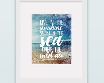 Buy One Get One, Live in the Sunshine, Swim in the Sea, Drink the Wild Air, Ralph Waldo Emerson, Adventure Quote, Dorm Decor, Printable