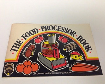 The Food Processor Book , Vintage cookbook 1978