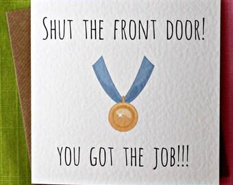 Congratulations - Job Interview, Well Done Card, Colleague Card, New Job Card, Shut The Front Door