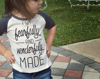 I am fearfully and wonderfully made baseball style tee