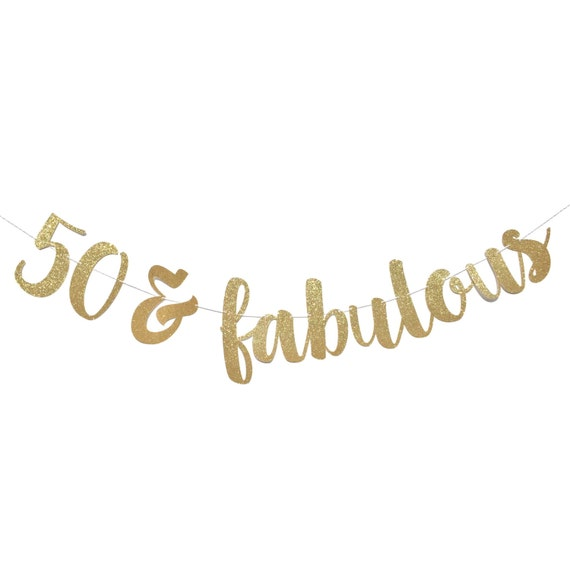 50 Years Of Fab Images: 50 And Fabulous Fifty And Fabulous 50th Birthday