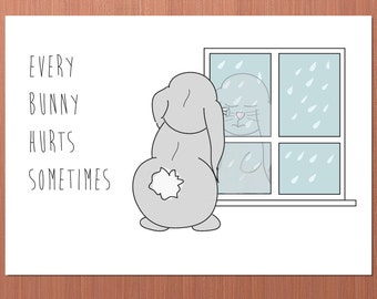 Every Bunny Hurts Sometimes DIGITAL / PRINTABLE