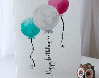 Colorful balloons birthday card, watercolor and modern calligraphy