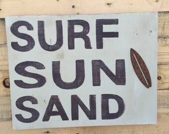 Surf Sun Sand Hand Painted Sign