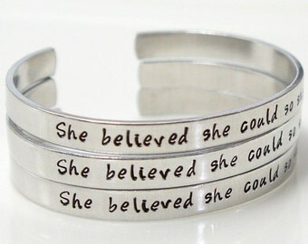 She Believed she could, so she did Bracelet. Hand Stamped Jewelry. Personalized Message Bracelet. Under 20